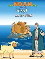 Noah and the 'Tail' of the Lost Sheep