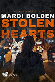 Stolen Hearts (HEARTS Series Book 3) by [Bolden, Marci ]