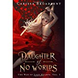 Daughter of No Worlds (The War of Lost Hearts)