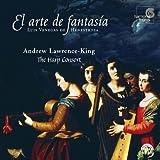 ベネーガス・デ・エネストローサ:「即興(ファンタシア)の技法~鍵盤楽器、ハープ、ビウエラのための新しい数字式タブラチュアによる曲集(1557)」 [Import] (EL ARTE DE FANTASIA|EL ARTE DE FANTASIA)