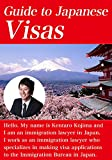 Guide to Japanese Visas (English Edition)