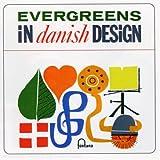 Evergreens in Danish Design