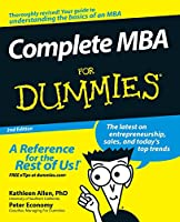Complete MBA For Dummies (For Dummies Series)