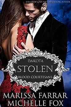 Stolen: A Vampire Blood Courtesans Romance by [Farrar, Marissa, Fox, Michelle]