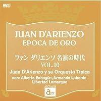 ファン・ダリエンソ 名演の時代 VOL.10 [APCD-6510] JUAN D'ARIENZO EPOCA DE ORO / Juan D'Arienzo y su Orquesta Tipica con: Alberto Echague, Armando Laborde, Libertad Lamarque