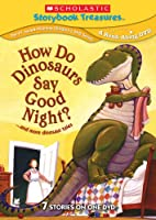 HOW DO DINOSAURS SAY GOODNIGHT & MORE DINOSAUR TAL