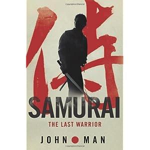 Samurai: The True Story of the Last Warrior