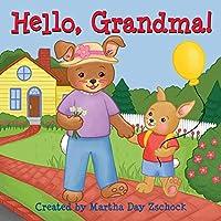 Hello, Grandma!