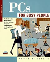 PCs for Busy People