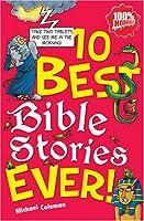 10 Best Ever Bible Stories (100% Horrible)