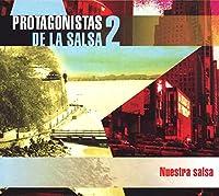 Protagonistas De La Salsa 2