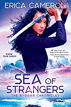 Sea of Strangers (The Ryogan Chronicles Book 2) by [Cameron, Erica]