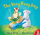 The Very Busy Day (Little mouse, big mouse)