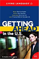 Getting Ahead in the U.S. (Book) (ESL)