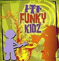 Funky Kidz by Funky Kidz (2008-04-08)