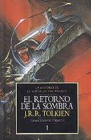El retorno de la sombra/ The return of the shadows