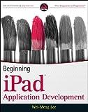 Beginning iPad Application Development (Wrox Programmer to Programmer)