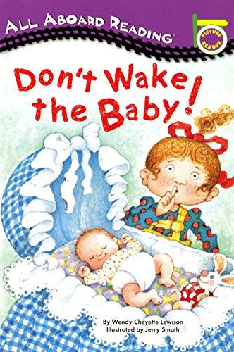 Don't Wake the Baby! (All Aboard Picture Reader)の詳細を見る