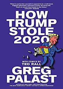 How Trump Stole 2020 (English Edition)