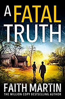 A Fatal Truth: The perfect cozy mystery novel for all crime thriller fans (Ryder and Loveday, Book 5) by [Martin, Faith]