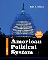 The American Political System: Core Edition