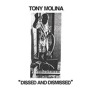 Dissed & Dismissed