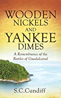 Wooden Nickels and Yankee Dimes