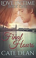 Final Hours (Love in Time Series)