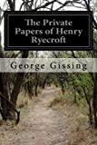 The Private Papers of Henry Ryecroft