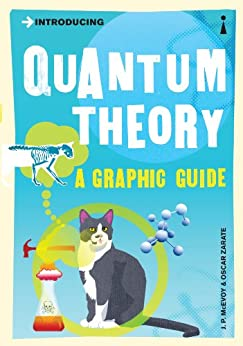 Introducing Quantum Theory: A Graphic Guide (Introducing...) by [McEvoy, J.P., Zarate, Oscar]