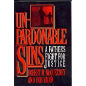 Unpardonable Sins: A Father's Fight for Justice