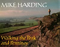 Walking the Peak & Pennines