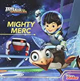 Miles From Tomorrowland Mighty Merc
