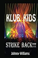 Klub Kids Strike Back (Volume 2) [並行輸入品]