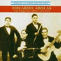 Homenaje a La Guardia Vieja by Eduardo Arolas (2004-11-16)