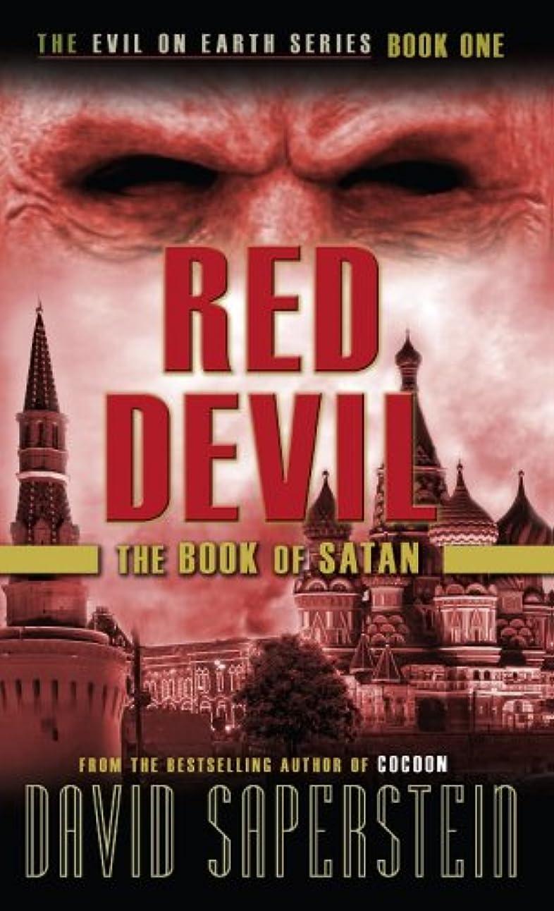 サイズサイズ棚Red Devil: The Book of Satan (Evil on Earth 1) (English Edition)