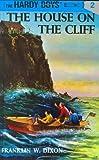 Hardy Boys 02: the House on the Cliff (The Hardy Boys)