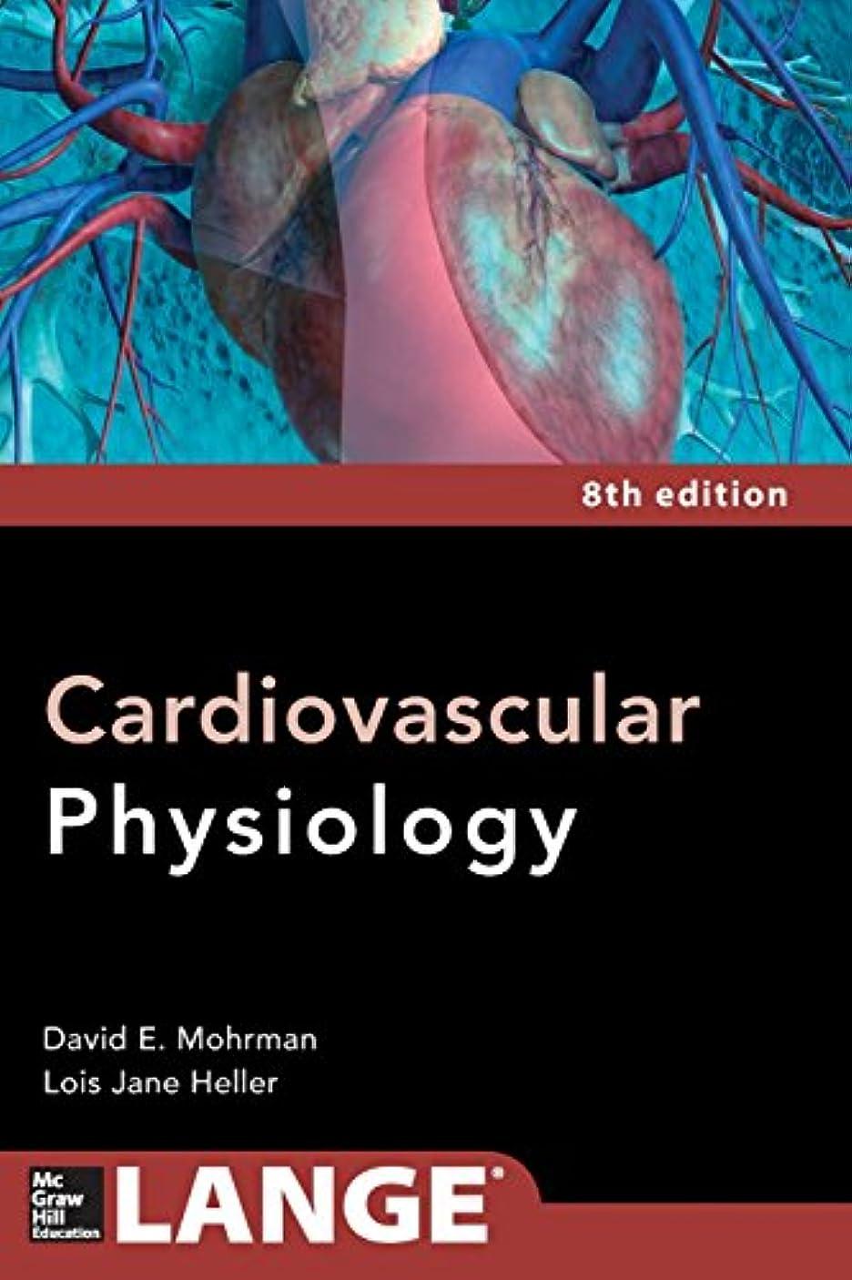 自己尊重クラシカル赤道Cardiovascular Physiology, 8e (Lange Medical Books)