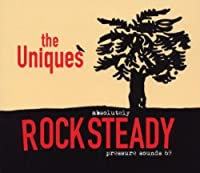 Absolutely Rocksteady by The Uniques (2010-11-09)