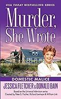 Domestic Malice (Murder, She Wrote)