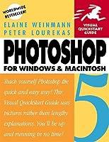 Photoshop 5 for Windows and Macintosh: Visual QuickStart Guide (Visual Quickstart Guide Series)