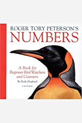 Roger Tory Peterson's Numbers: A Book for Beginner Bird Watchers and Counters Hardcover