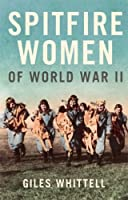 Spitfire Women of World War II
