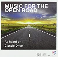 Music for the Open Road (Classic FM)