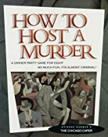 How To Host A Murder - The Chicago Caper [並行輸入品]