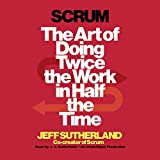 Scrum: The Art of Doing Twice the Work in Half the Time 画像