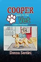 Cooper Goes to the Vet: Golden Retriever