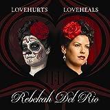Love Hurts Love Heals [Explicit]