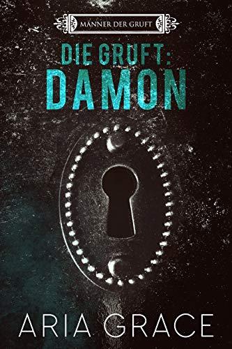 Die Gruft: Damon (Männer der Gruft 2) (German Edition)