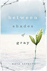 Between Shades of Gray Paperback